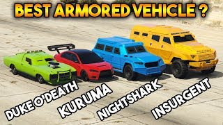 Download GTA 5 ONLINE : KURUMA VS INSURGENT VS NIGHTSHARK VS DUKE O'DEATH (WHICH IS BEST ARMORED VEHICLE ?) Video