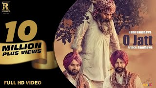 Download O Jatt || Rami Randhawa & Prince Randhawa || Ramaz Music || New Punjabi Song 2018 Video