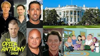 Download Opie & Anthony - Vos Toured The White House Video