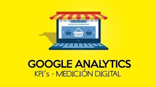 Download Google Analytics, KPI´s y Medición Digital Video