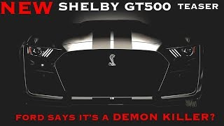 Download New 2019 Shelby GT500 and 2020 Ford Bronco Teased! Video