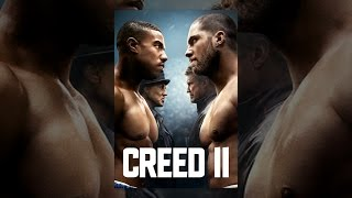 Download Creed II Video