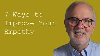Download Seven Ways to Improve Your Empathy Video