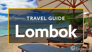 Download Lombok Vacation Travel Guide | Expedia Video