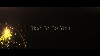 Download It Had To Be You (Trailer) Video