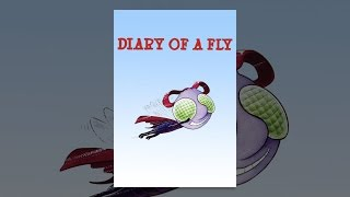 Download Diary of a Fly Video