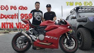 Download NTN Vlog Độ Pô Cho Ducati 959 | Tài Pô Độ Test Pô SC S1 Titan | 0947.22.1234 Video