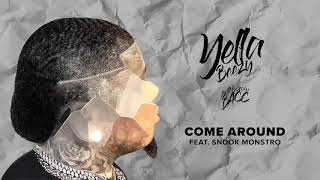 Download Yella Beezy - ″Come Around″ feat. Snook Monstro Video