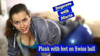 Download Plank with feet on Swiss ball - Improve with Marta Video