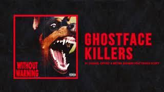 Download 21 Savage, Offset & Metro Boomin - ″Ghostface Killers″ Ft Travis Scott Video