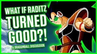 Download WHAT IF RADITZ TURNED GOOD? | A Dragonball Discussion Video