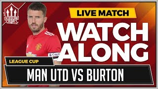 Download Manchester United vs Burton Albion LIVE Stream Watchalong Video