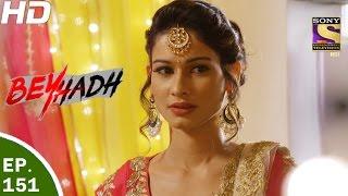Download Beyhadh - बेहद - Ep 151 - 9th May, 2017 Video