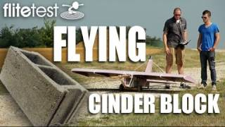 Download Flite Test - Flying Cinder Block - PROJECT Video