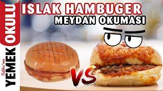 Download Islak Hamburger Meydan Okuması (Challenge) Evde Daha Ucuz ve Hızlı Hamburger Yapmak Video