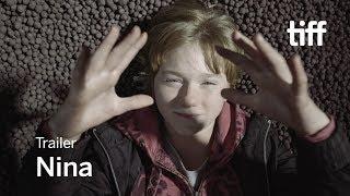 Download NINA Trailer | TIFF 2017 Video
