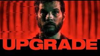 Download Upgrade - Official Trailer Video