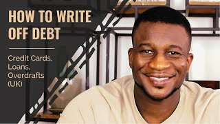 Download How To Write Off Debt - Credit Cards, Loans, Overdrafts (UK) Video