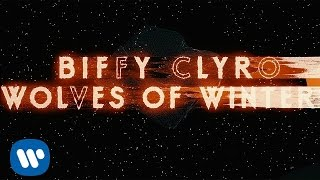 Download Biffy Clyro - Wolves Of Winter Video