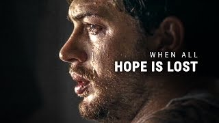Download WHEN ALL HOPE IS LOST - Powerful Motivational Video Video