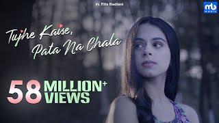 Download Tujhe Kaise, Pata Na Chala | Meet Bros Ft. Asees Kaur | Rits Badiani | Manjul | Love Song 2019 Video