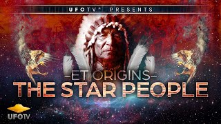 Download ET ORIGINS – SECRETS OF THE STAR PEOPLE - The Movie - Tribal Elders Speak Out - 2016 Best ET Movie Video