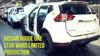 Download Nissan Rogue One Star Wars Limited Edition Production Video