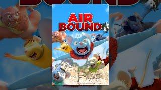 Download Air Bound Video