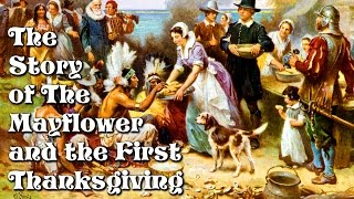 Download The Story of the Mayflower and the First Thanksgiving for Children: History for Kids - FreeSchool Video