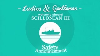 Download Scillonian III Safety Briefing | Isles of Scilly Travel Video