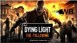 Download Dying Light - #12 ″The Following″ Video