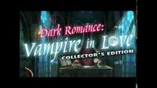 Download Dark Romance: Vampire in Love Collector's/Standard Edition PC Gameplay 2014 Video