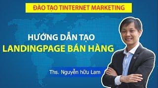 Download Hướng dẫn tạo Landing Page bán hàng với Ladipage.vn Video