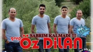 Download Grup Öz Dilan Sabrım Kalmadı 2016 Albüm !!! Video