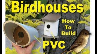 Download PVC Birdhouses Super Easy DIY How to Build Video