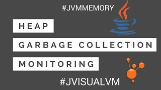 Download Understanding JVM Memory, Heap, Garbage Collection and Monitoring the JVM | Tech Primers Video