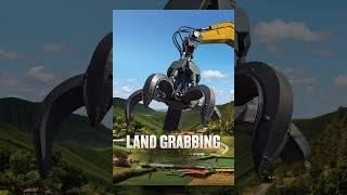 Download Land Grabbing Video