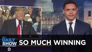 Download So Much Winning | The Daily Show Video