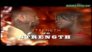 Download Strength To Strength 1 Video