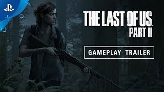 Download The Last of Us Part II – E3 2018 Gameplay Reveal Trailer | PS4 Video