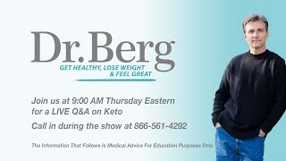 Download Dr. Berg and Karen Berg Live Q&A on Keto Video