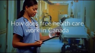 Download How does free health care work in Canada | Is it really free? Video