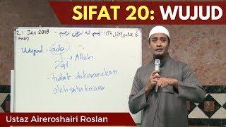 Download Sifat 20: Wujud - Ustaz Aireroshairi Roslan [Video Kuliah] Video