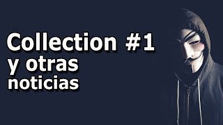 Download Collection #1 y otras noticias Noticias de tecnología   Noticias de tecnología #3 Video