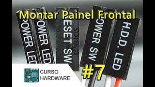 Download 🚩 Como Montar o Painel Frontal do Gabinete - Curso de Hardware Grátis #7 Video