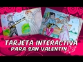 Download Tarjeta Interactiva para el dia de SanValentin |Taller Lash Video