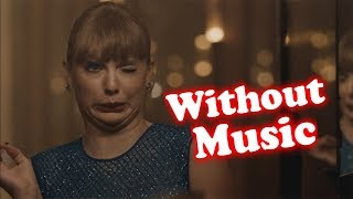 Download Taylor Swift - Without Music - Delicate Video