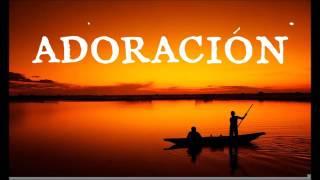Download ADORACIÓN EXTREMA Alabanza Cristiana Evangélica de Poder Ideal para ORAR Video