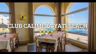 Download Hotel Club Calimera Yati Beach @ explode.cz Video