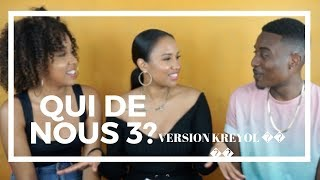 Download QUI DE NOUS 3 VERSION CRÉOLE GUYANAIS 🇬🇫 Video
